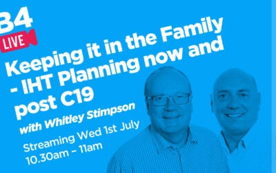 Keeping it in the Family – IHT Planning now and post C19 video chat