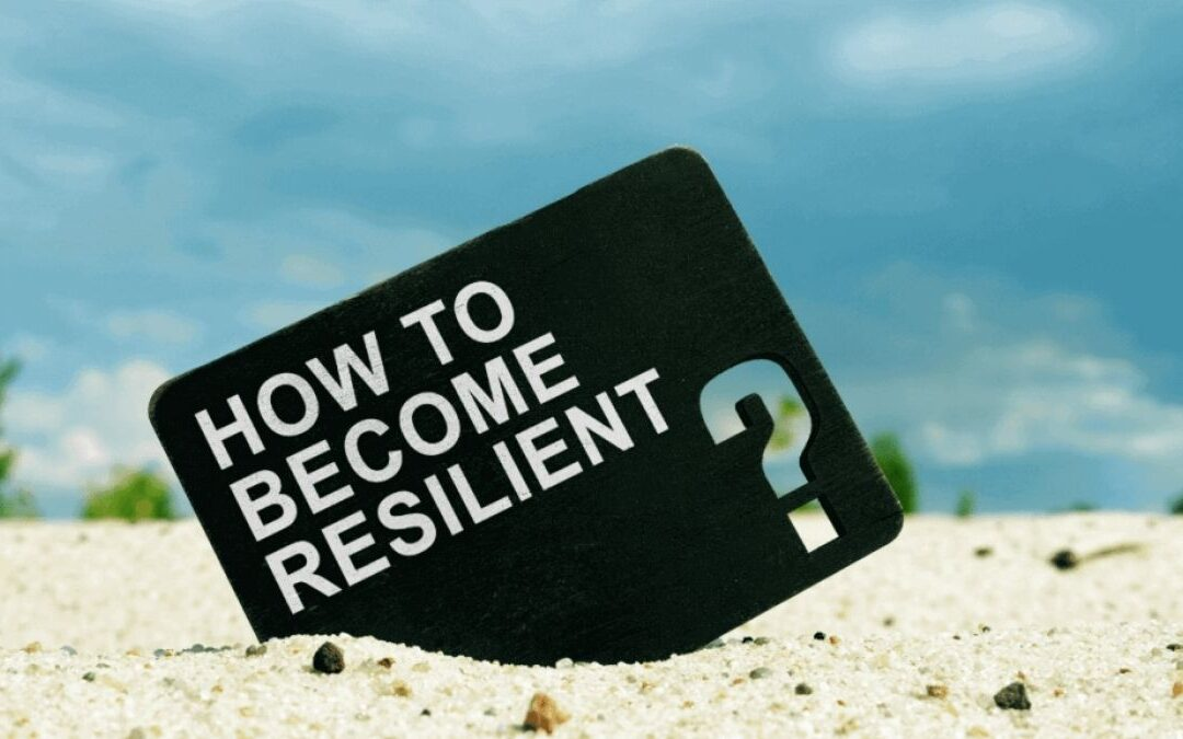 How to ensure that your business is resilient